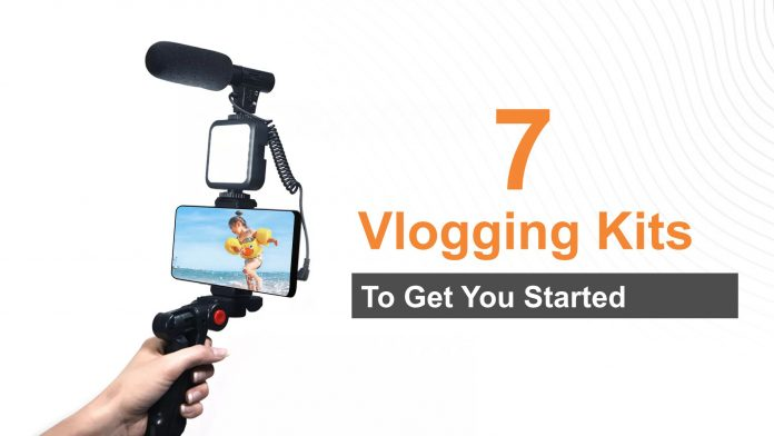 7 Vlogging Kits To Get You Started