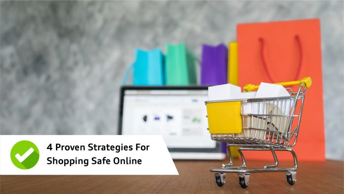 4 Proven Strategies For Shopping Safe Online